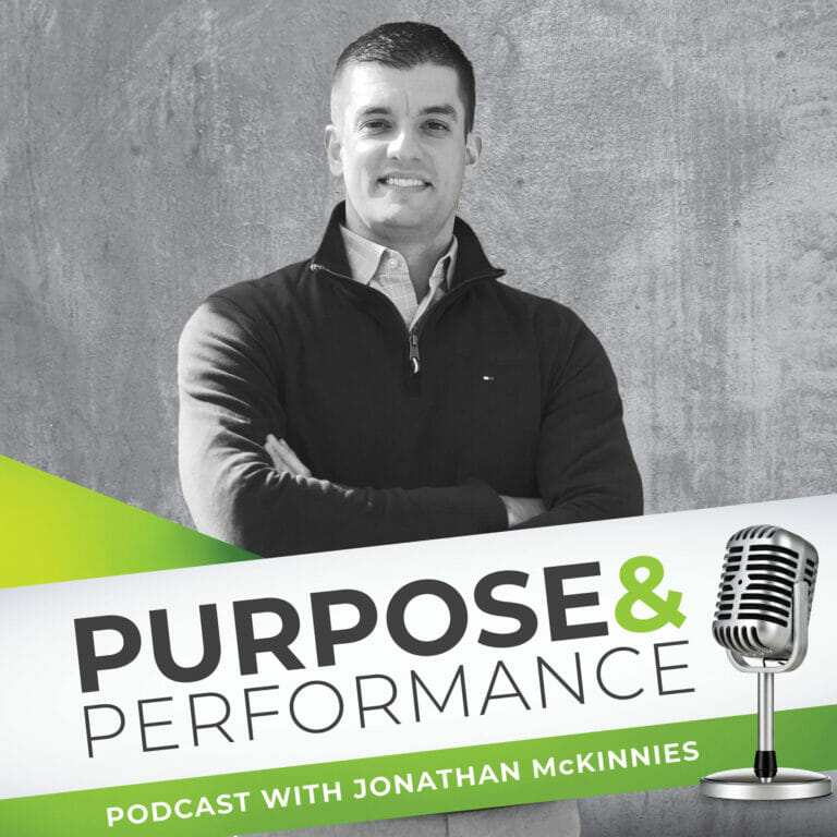 Purpose and Performance Podcast with Jonathan McKinnies